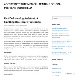 Certified Nursing Assistant: A Fulfilling Healthcare Profession