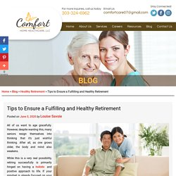 Tips to Ensure a Fulfilling and Healthy Retirement