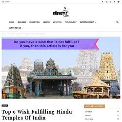 9 Top Wish Fulfilling Hindu Temple Of India