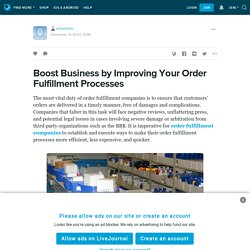 Boost Business by Improving Your Order Fulfillment Processes