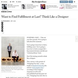 Want to Find Fulfillment at Last? Think Like a Designer
