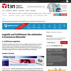 Logistik und Fulfillment: Die ultimative E-Commerce-Übersicht » Page 3