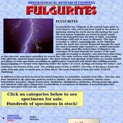 FULGURITES - PRODUCTS OF LIGHTNING