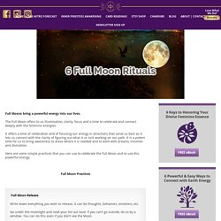 6 Full Moon Rituals - The Goddess Circle