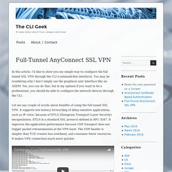 Full-Tunnel AnyConnect SSL VPN – The CLI Geek