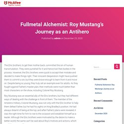 Fullmetal Alchemist: Roy Mustang's Journey as an Antihero - Activate1McAfee