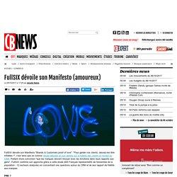 FullSIX dévoile son Manifesto (amoureux)