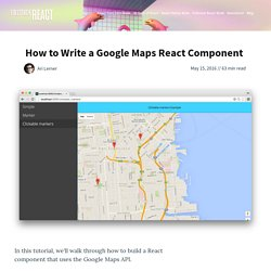 Fullstack React □: How to Write a Google Maps React Component