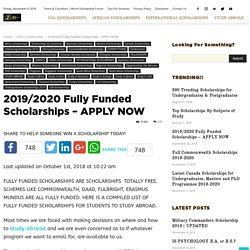 2019/2020 Fully Funded Scholarships - APPLY NOW