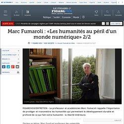 Marc Fumaroli : «Les humanités au péril d'un monde numérique» 2/2