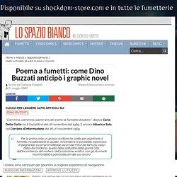 Poema a fumetti: come Dino Buzzati anticipò i graphic novel - Lo Spazio Bianco