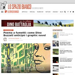 Poema a fumetti: come Dino Buzzati anticipò i graphic novel