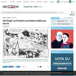 Van Gogh: un fumetto sul mistero della sua morte
