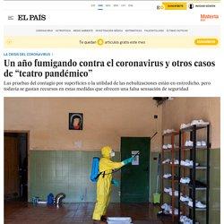 EL PAIS 23/02/21 TRAD AUTO : Un an de fumigation contre le coronavirus