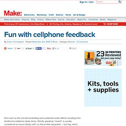 Make: Online : Fun with cellphone feedback