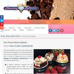 Fun Facts About Gelato