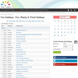 Fun Holidays - Fun, Wacky & Trivial Holidays