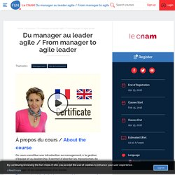 FUN - Du manager au leader agile / From manager to agile leader