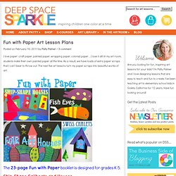 Fun with Paper Art Lesson Plans