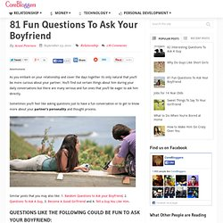 81 Fun Questions To Ask Your Boyfriend