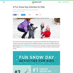 8 Fun Snow Day Activities for Kids