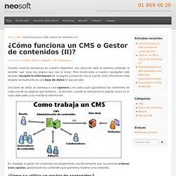 ¿Cómo funciona un CMS o Gestor de contenidos (II)?