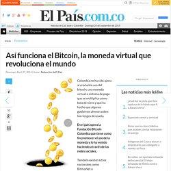 Así funciona el Bitcoin, la moneda virtual que revoluciona el mundo