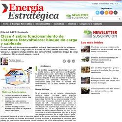 Clase 4 sobre funcionamiento de sistemas fotovoltaicos: bloque de carga y cableado - Energía Estratégica - Información en Movimiento
