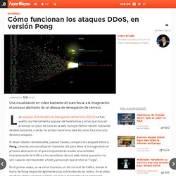 Cómo funcionan los ataques DDoS, en versión Pong