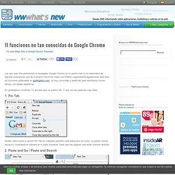 11 funciones no tan conocidas de Google Chrome