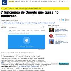 7 funciones de Google que quizá no conozcas