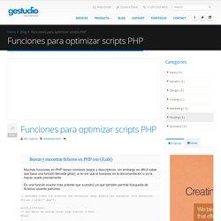 Funciones para optimizar scripts PHP