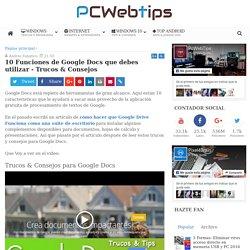 10 Funciones de Google Docs que debes utilizar - Trucos & Consejos