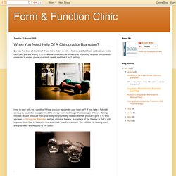 When You Need Help Of A Chiropractor Brampton?
