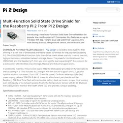 Multi-Function Solid State Drive Shield for the Raspberry Pi 2 From Pi 2 Design