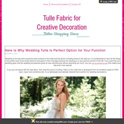 Wholesale Tull Fabrics - Events & Wedding Decoration