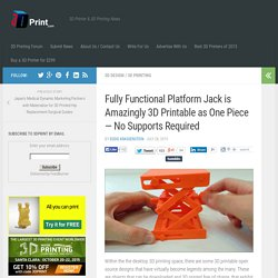 Fully Functional Platform Jack is Amazingly 3D Printable as One Piece — No Supports Required