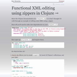 Functional XML editing using zippers in Clojure → pckl.me