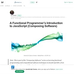 A Functional Programmer's Introduction to JavaScript (Composing Software)