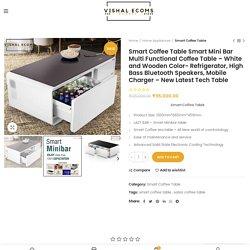 Buy Smart Coffee Table Online