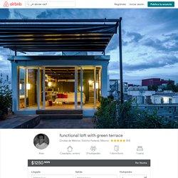 functional loft with green terrace en Ciudad de México
