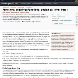Functional thinking: Functional design patterns, Part 1