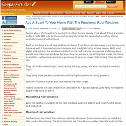 Add A Spark To Your Home With The Functional Roof Windows - Home Improvement