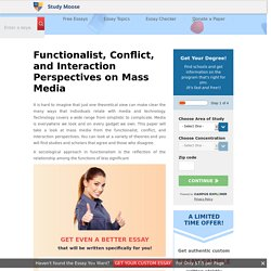 Functionalist, Conflict, and Interaction Perspectives on Mass Media