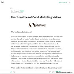 Functionalities of Good Marketing Videos – Medium