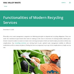 Functionalities of Modern Recycling Services