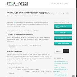 HOWTO use JSON functionality in PostgreSQL - Stormatics