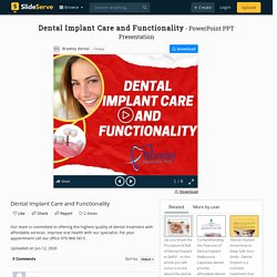 Dental Implant Care and Functionality