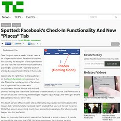 "Spotted: Facebook's Check-In Functionality And New ""Places"" Tab"