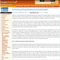 Functioning of Ducted Heating And Cooling System
